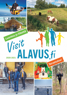 A brochure of the city of Alavus for tourists and summer residents. Introducing e.g. Kyläkauppa Veljekset Keskinen in Tuuri, J-M Rally Parc Fermé, parachuting opportunities, rope adventure park, train accommodation and much more worth experiencing.