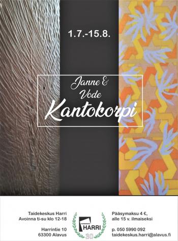 Janne ja Vode Kantokorven taidenäyttely Taidekeskus Harrissa 1.7.-15.8.2021